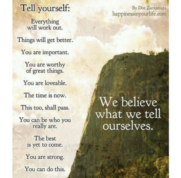 tell yourself...