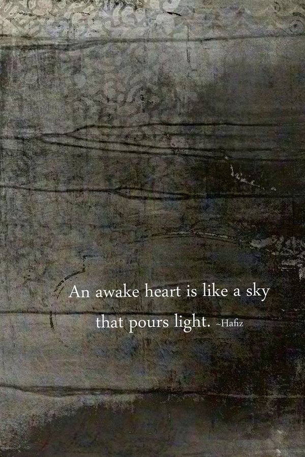 an awake heart...