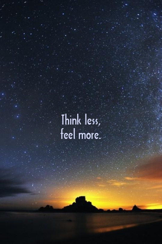 think less...